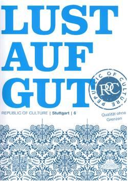 Lust auf Gut; - das Magazin für wirklich Gutes in und um Stuttgart.