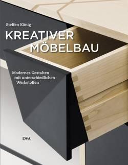 """Buch """"Kreativer Möbelbau"""" Autor Steffen König"""
